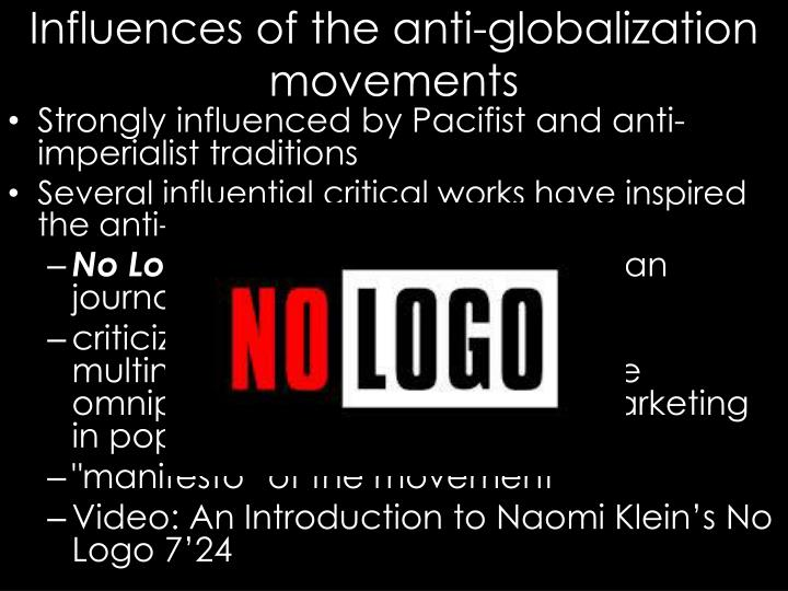 Influences of the anti-globalization movements