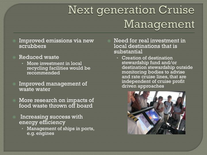 Next generation Cruise Management