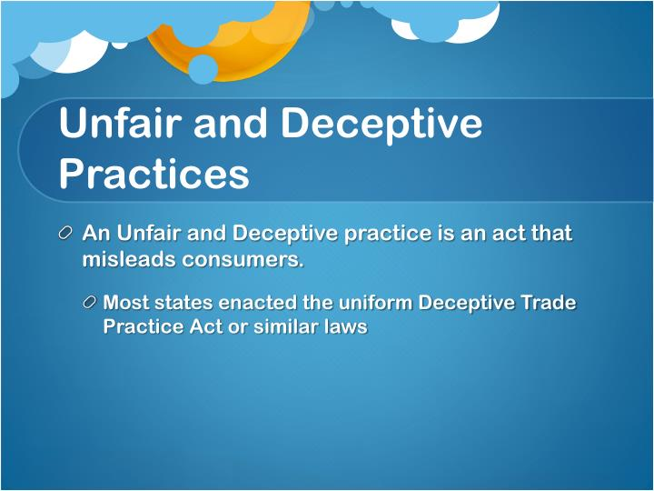 Unfair and Deceptive Practices