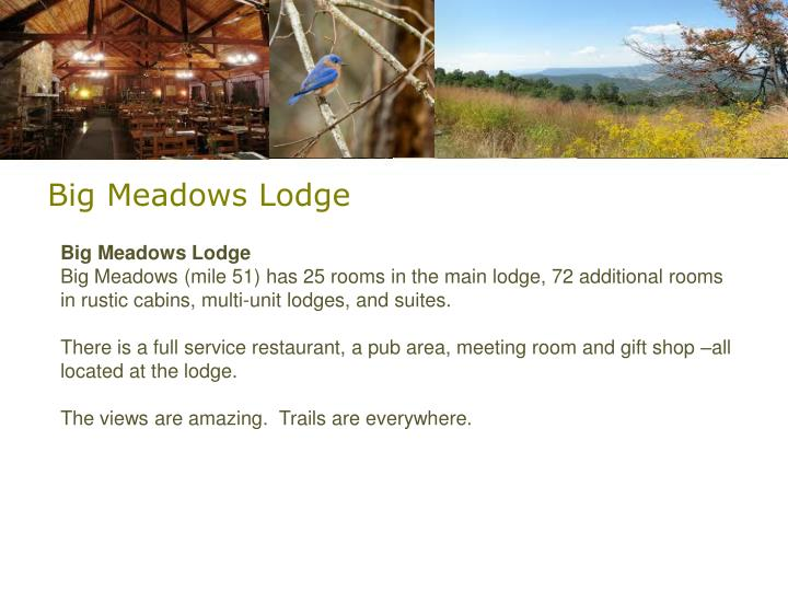 Big Meadows Lodge