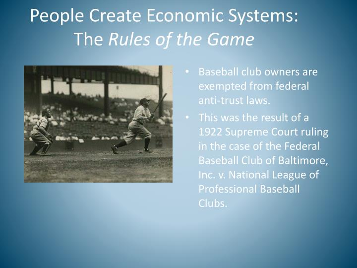People Create Economic Systems: