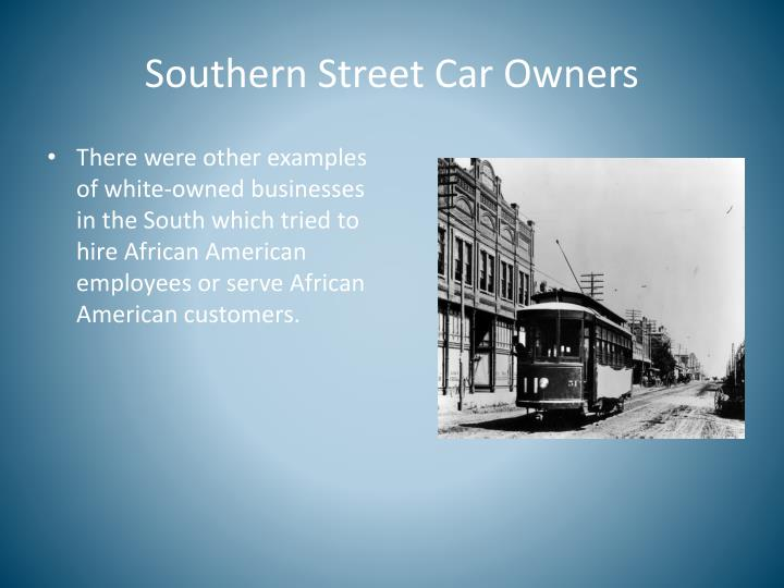 Southern Street Car Owners