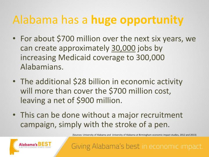 Alabama has a huge opportunity