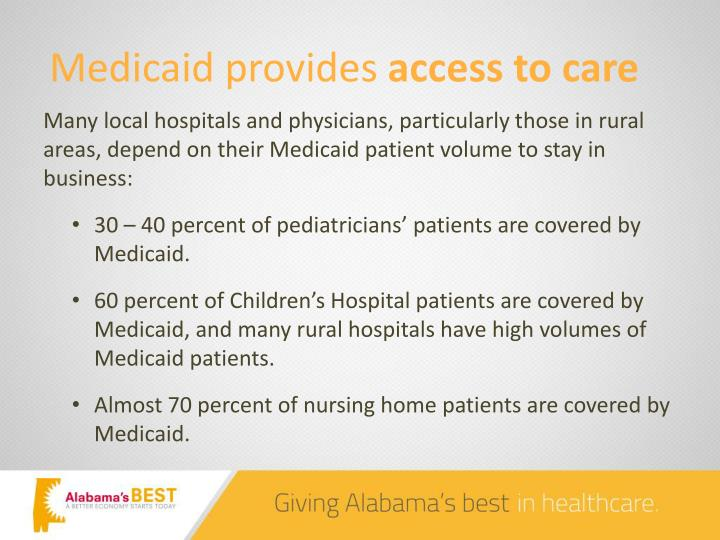 Medicaid provides
