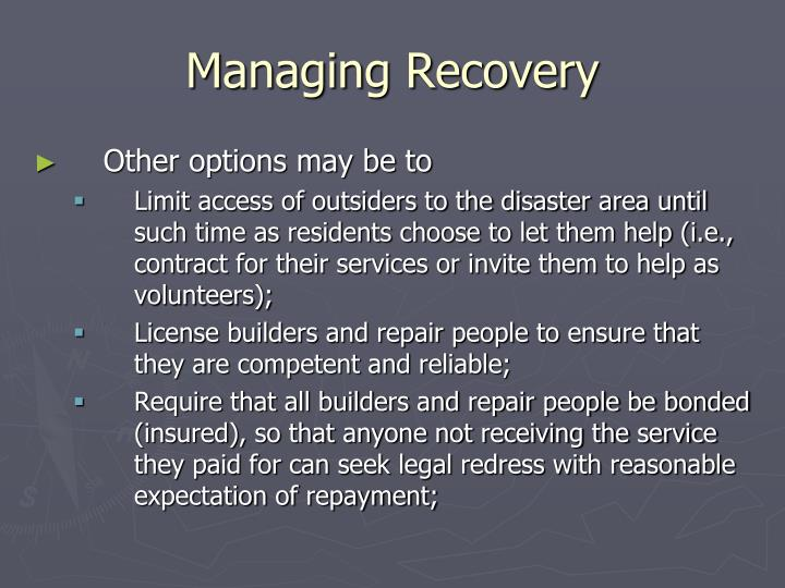 Managing Recovery