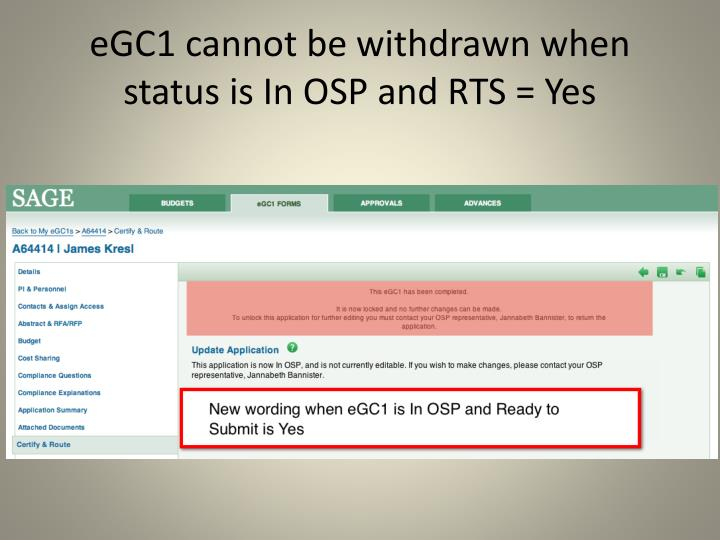 eGC1 cannot be withdrawn when status is In OSP and RTS = Yes