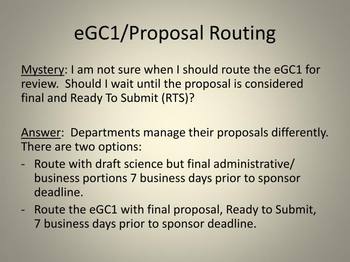 Egc1 proposal routing