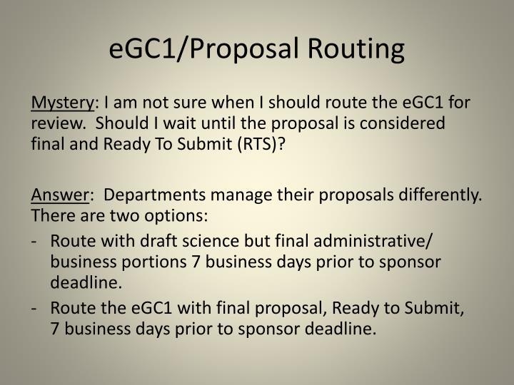 eGC1/Proposal Routing
