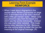 learning point example reinforce