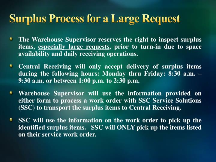 Surplus Process for a Large Request