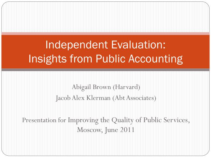 Independent Evaluation: