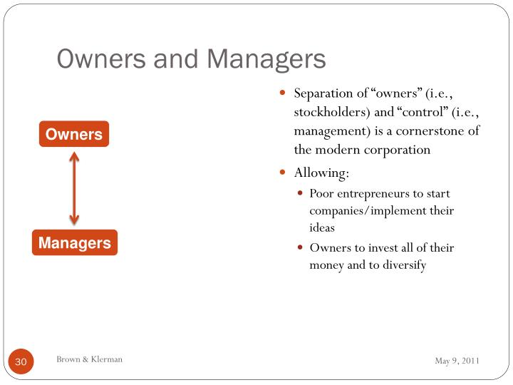 "Separation of ""owners"" (i.e., stockholders) and ""control"" (i.e., management) is a cornerstone of the modern corporation"