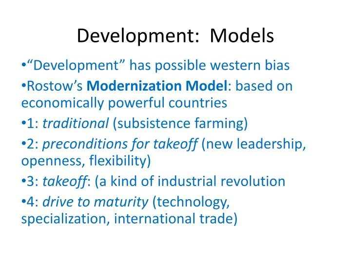 Development:  Models