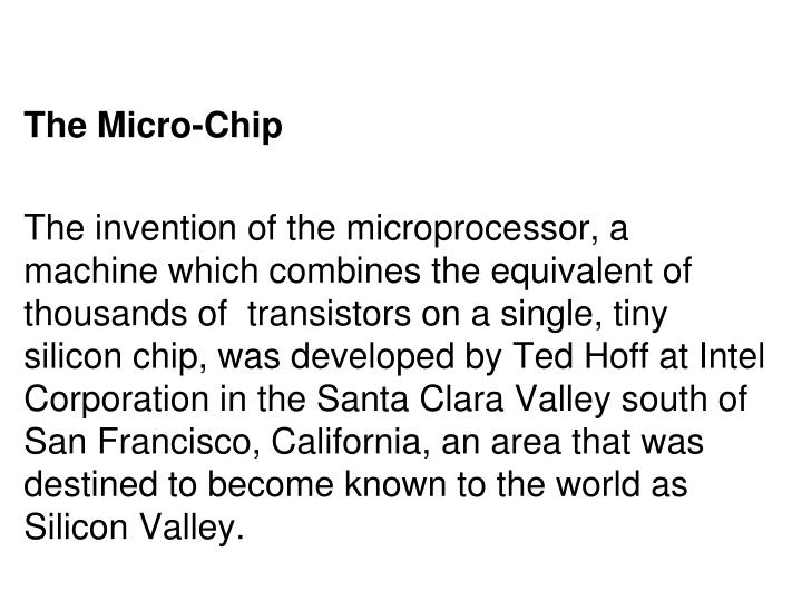 The Micro-Chip