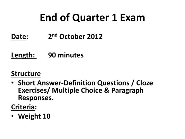 End of Quarter 1 Exam