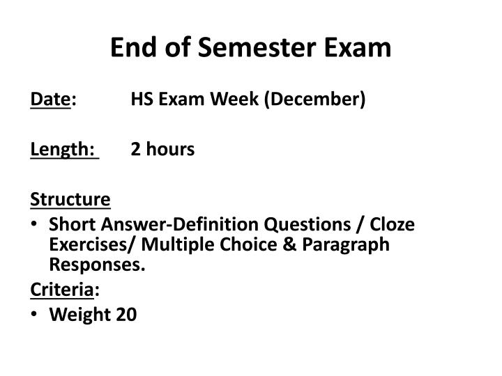 End of Semester Exam