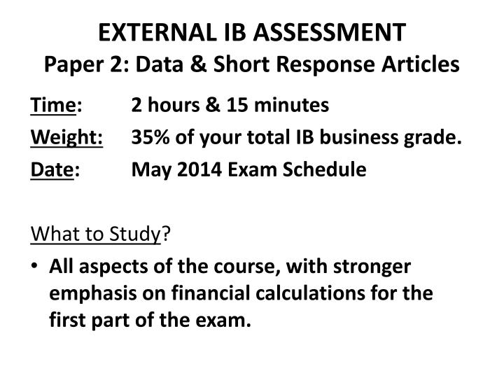 EXTERNAL IB ASSESSMENT