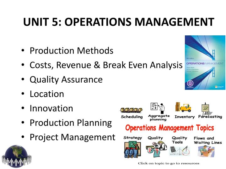 UNIT 5: OPERATIONS MANAGEMENT
