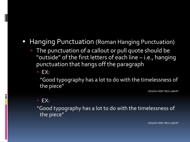 Hanging Punctuation