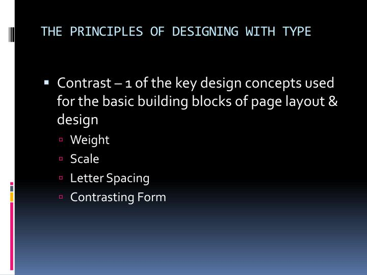 THE PRINCIPLES OF DESIGNING WITH TYPE