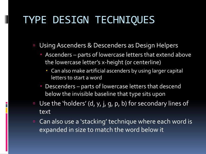 TYPE DESIGN TECHNIQUES