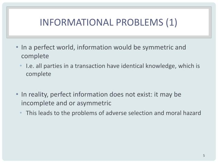 Informational Problems (1)