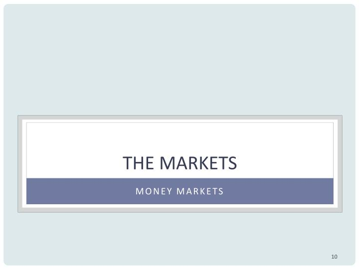 The Markets