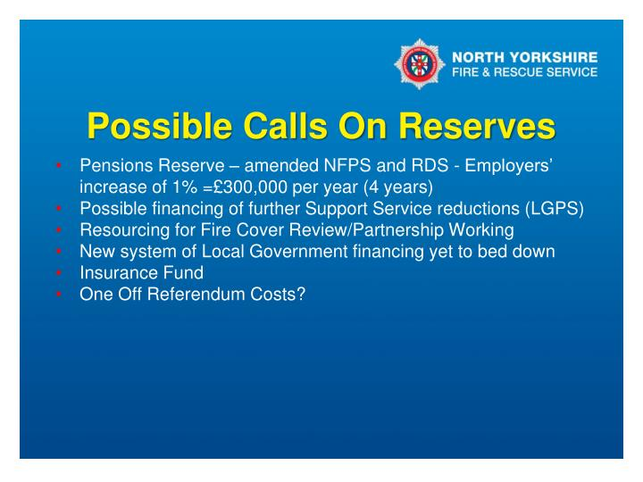 Possible Calls On Reserves