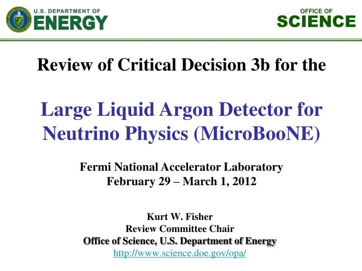 Review of Critical Decision 3b for the