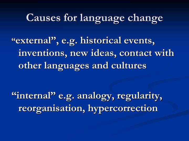 Causes for language change