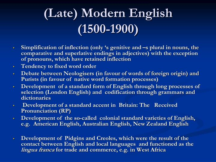 (Late) Modern English