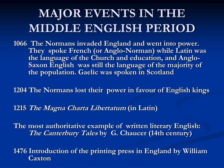 MAJOR EVENTS IN THE MIDDLE ENGLISH PERIOD