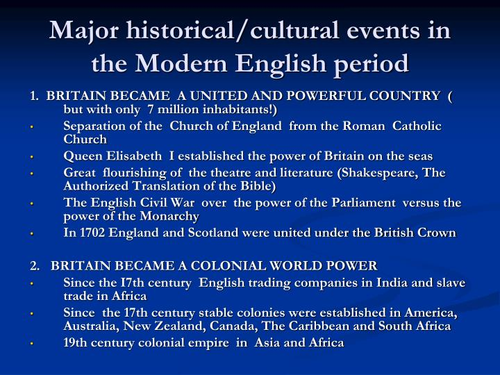 Major historical/cultural events in the Modern English period