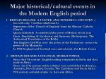 major historical cultural events in the modern english period