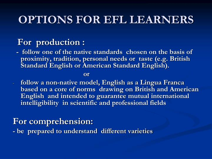 OPTIONS FOR EFL LEARNERS
