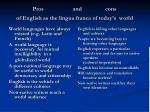 pros and cons of english as the lingua franca of today s world