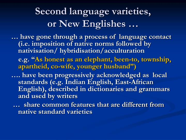 Second language varieties,