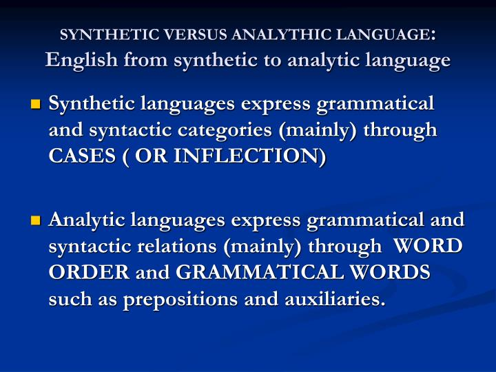SYNTHETIC VERSUS ANALYTHIC LANGUAGE