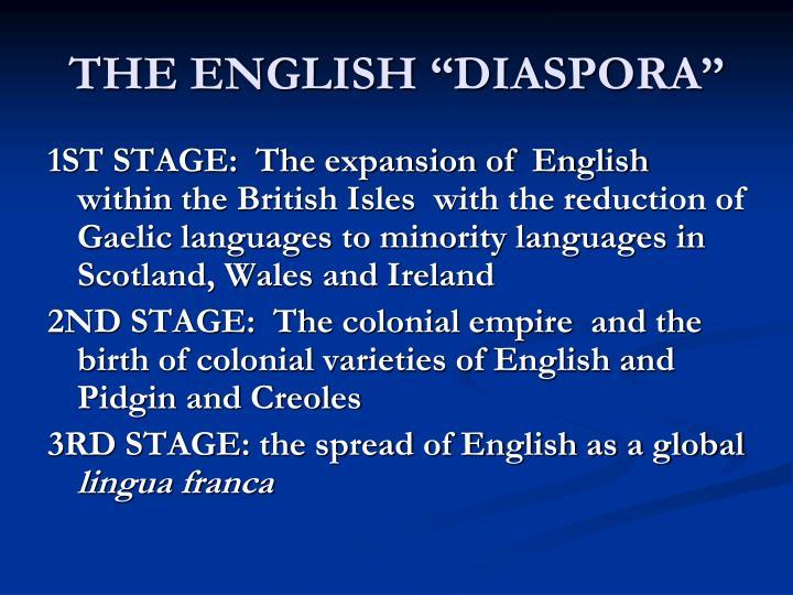 "THE ENGLISH ""DIASPORA"""