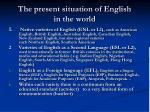 the present situation of english in the world