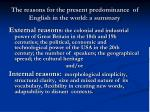 the reasons for the present predominance of english in the world a summary
