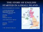 the story of english started in a small island