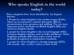 who speaks english in the world today