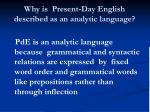 why is present day english described as an analytic language