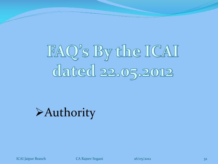 FAQ's By the ICAI dated 22.05.2012
