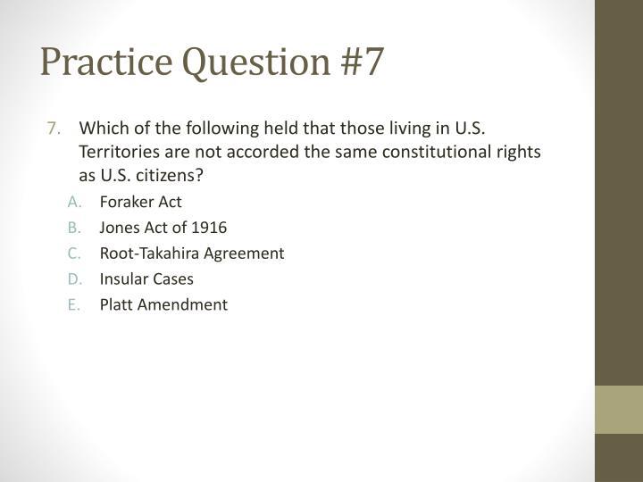 Practice Question #7