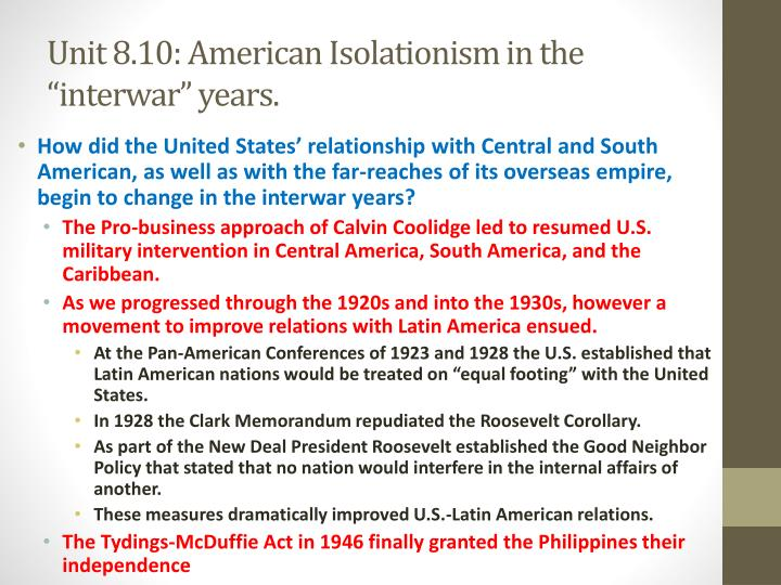 "Unit 8.10: American Isolationism in the ""interwar"" years."