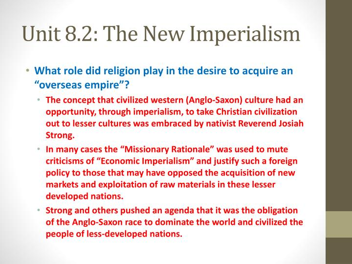 Unit 8.2: The New Imperialism