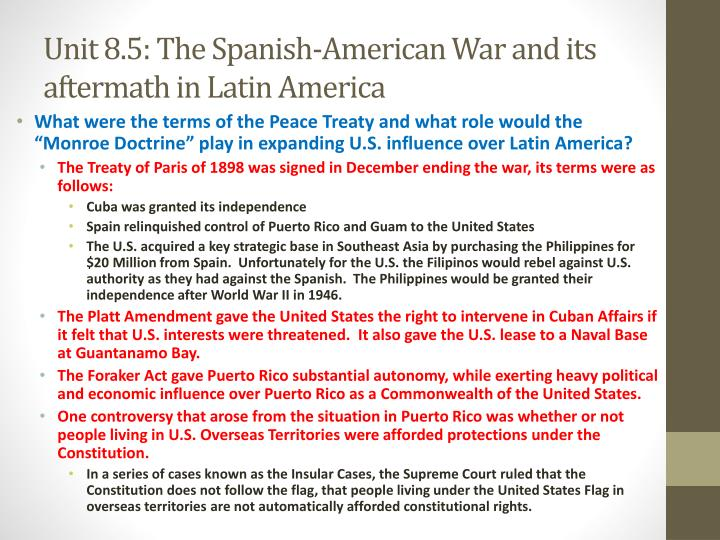 Unit 8.5: The Spanish-American War and its aftermath in Latin America
