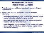 amended income tax returns it 201x it 150x and it 203x